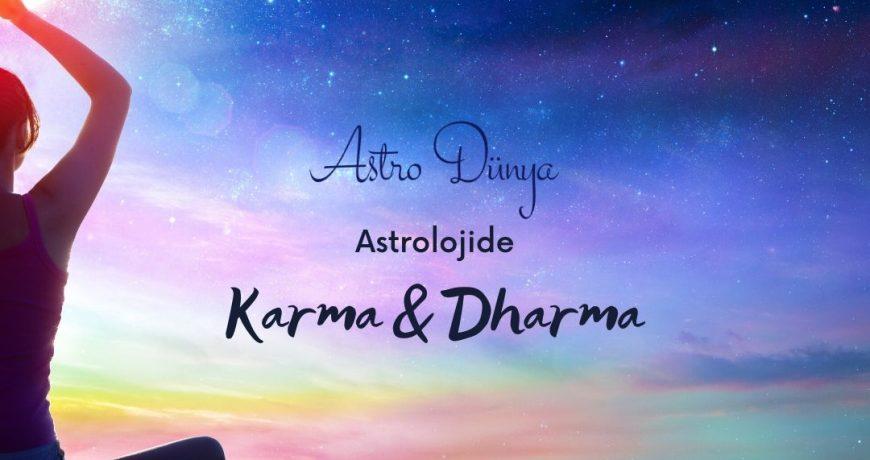 Karma & Dharma Astroloji